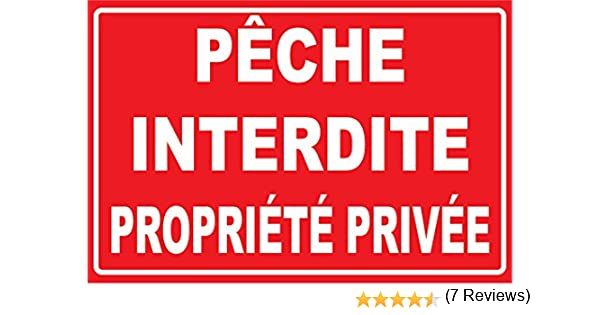 Panneau p/êche interdites propri/ét/é priv/ée 300x200mm