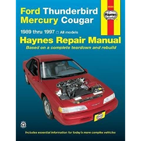 Ford Thunderbird & Mercury Cougar Automotive Repair Manual: Models Covered : All Ford Thunderbird and Mercury Cougar Models 1989 Through 1996 (Haynes Auto Repair Manuals) by Ken Freund (1996-09-02)
