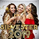 Silvester 2019 (Wir feiern die Party Schlager Discofox Hits der Karneval und Apres Ski XXL Fete bis 2020) [Explicit]