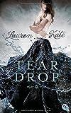 'Teardrop: Band 1' von Lauren Kate