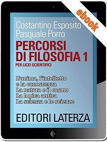 Percorsi di filosofia. vol. 1: Per Licei Scientifici