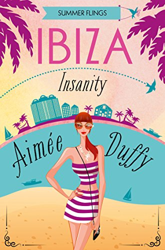 Ibiza Insanity (Summer Flings, Book 5)