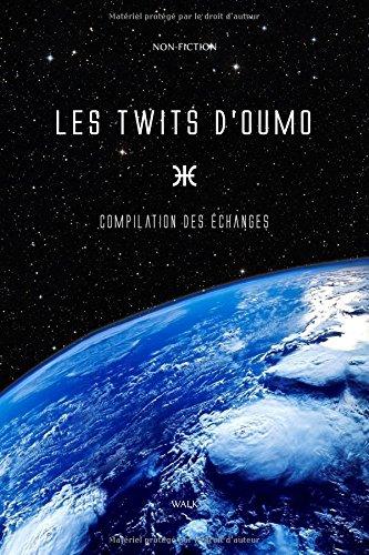 Les Twits d'Oumo: Compilation des échanges