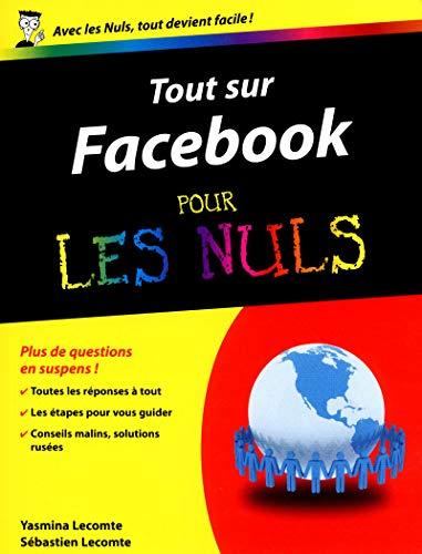 Tout sur Facebook Pour les Nuls