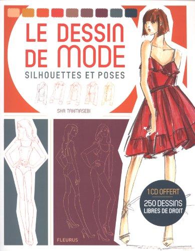 Le dessin de mode : Silhouettes et poses...