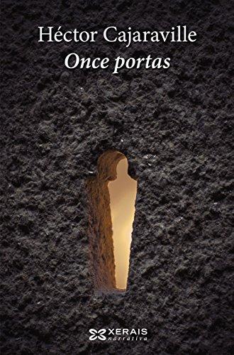 Once portas (Edición Literaria - Narrativa E-Book) (Galician Edition)