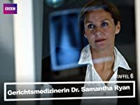 gerichtsmedizinerin dr. samantha ryan
