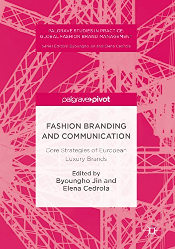 Fashion Branding and Communication: Core Strategies of European Luxury Brands (Palgrave Studies in Practice: Global Fashion Brand Management) (English Edition) (Kleidung Prada)