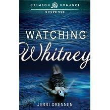 Watching Whitney