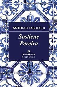 Sostiene Pereira - Edición Limitada par Antonio Tabucchi