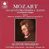 Mozart: Les quatuors dédiés à Haydn sur instruments d'époque, Vol. 1