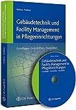 Image de Gebäudetechnik und Facility Management in Pflegeeinrichtungen: Handbuch für die betriebl