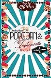 Zwischen Popcorn & Zuckerwatte