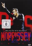 Morrissey: Who Put The 'm' In Manchester? [DVD] [2005]
