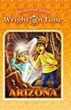 Image de Wright on Time, Book 1: Arizona (English Edition)