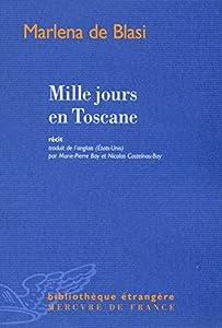 """Afficher """"Mille jours en Toscane"""""""