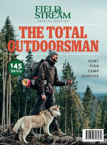 field-stream-the-total-outdoorsman-hunt-fish-camp-survive