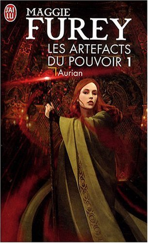 Les Artefacts du Pouvoir, Tome 1 : Aurian