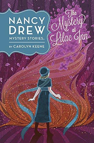 Nancy Drew: The Mystery at Lilac Inn: Book Four (Nancy Drew Mystery Stories 4)