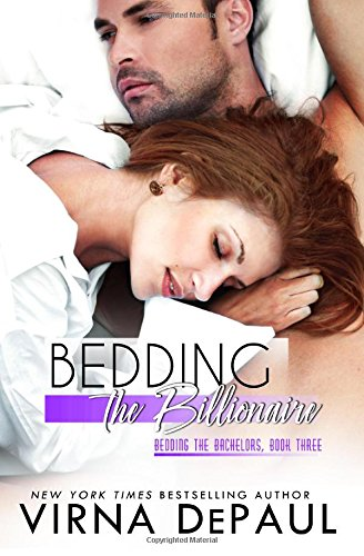 Bedding The Billionaire: Volume 3 (Bedding The Bachelors)