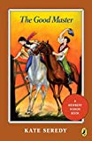 The Good Master (Puffin Newbery library)