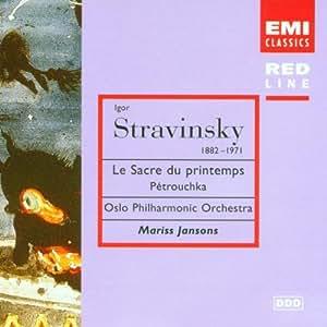 Stravinsky : Le Sacre du Printemps - Pétrouchka [Import anglais]