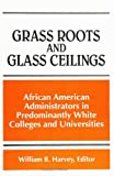 Best The Grass Roots - Grass Roots and Glass Ceilings: African American Administrators Review