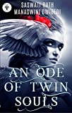 An Ode of Twin Souls