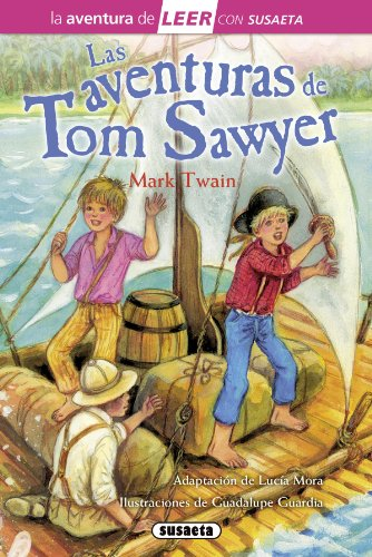 Las aventuras de Tom Sawyer (La aventura de LEER con Susaeta - nivel 3) por Susaeta Ediciones S  A