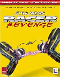 Star Wars Racer Revenge (Prima's Official Strategy Guide) by Prima Development (2002-02-26)