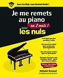 Je me remets au piano en 2 mois pour les Nuls...