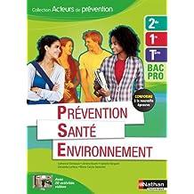 Prévention Santé Environnement 2e/1re/Term Bac Pro - Éd. 2015
