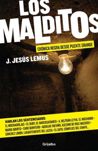 Los Malditos (Los Malditos 1) por J. Jesús Lemus