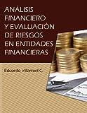 Análisis financiero y evaluación de riesgos en entidades financieras