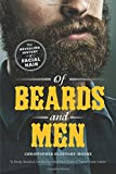 Of Beards and Men – The Revealing History of Facial Hair