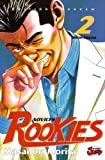 Rookies, tome 2