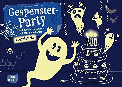 Gespensterparty: Eine Bilderbuchgeschichte mit schaurig-schönem Leuchteffekt. Kamishibai Bildkartenset. (Bilderbuchgeschichten für unser Erzähltheater) (Halloween-party-ideen Für Die Grundschule)