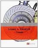 Sistemes Trans i Frenada LOE 2012 (Electromecánica de Vehículos Automóviles)