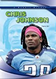 Chris Johnson (Robbie Readers: Biographies)