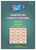 Pati's Identify the Correct Spelling 2 w...