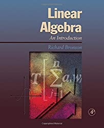 Linear Algebra: An Introduction by Richard Bronson (1995-06-16)