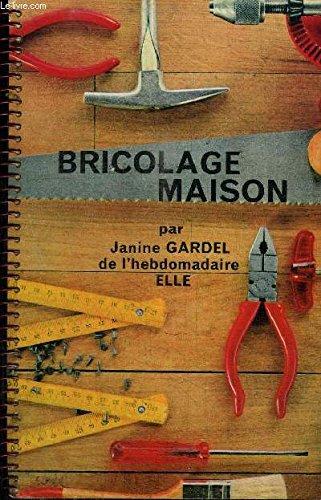 BRICOLAGE MAISON (REALISE PAR PRISUNIC)