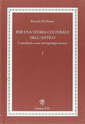 Per una storia culturale dell'antico. Contributi a una antropologia storica (Anthropoi.Antropologia storica mondo ant.) por Riccardo Di Donato