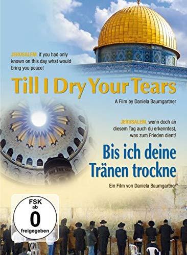 Bis ich deine Tränen trockne - Till I Dry Your Tears