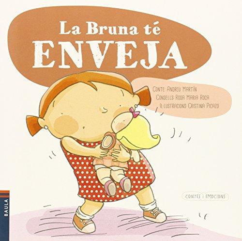 La Bruna té enveja (Contes i emocions)