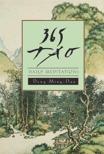 365 Tao: Daily Meditations by Deng, Ming-Dao (1992) Paperback