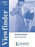 Gender Roles: Equal but Different?. Resource Book (Viewfinder Topics - New Edition)