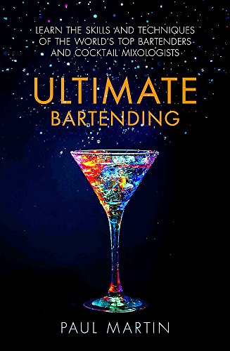 Ultimate Bartending: Learn the skills and techniques of the world's top bartenders and cocktail mixologists Martini-shaker Top