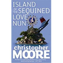 Island Of The Sequined Love Nun: A Novel