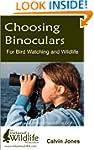 Choosing Binoculars for Bird Watching...